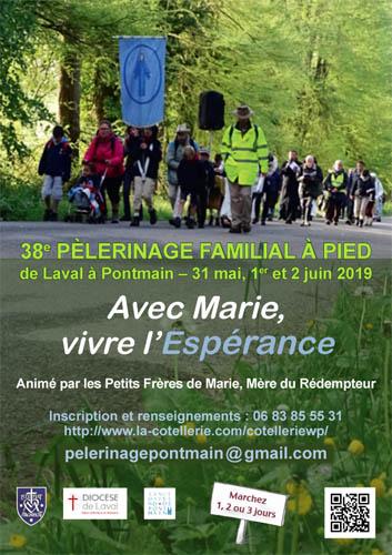 38° Pèlerinage des Familles Laval (53) – Pontmain (53) les 31 mai, 1er & 2 juin 2019