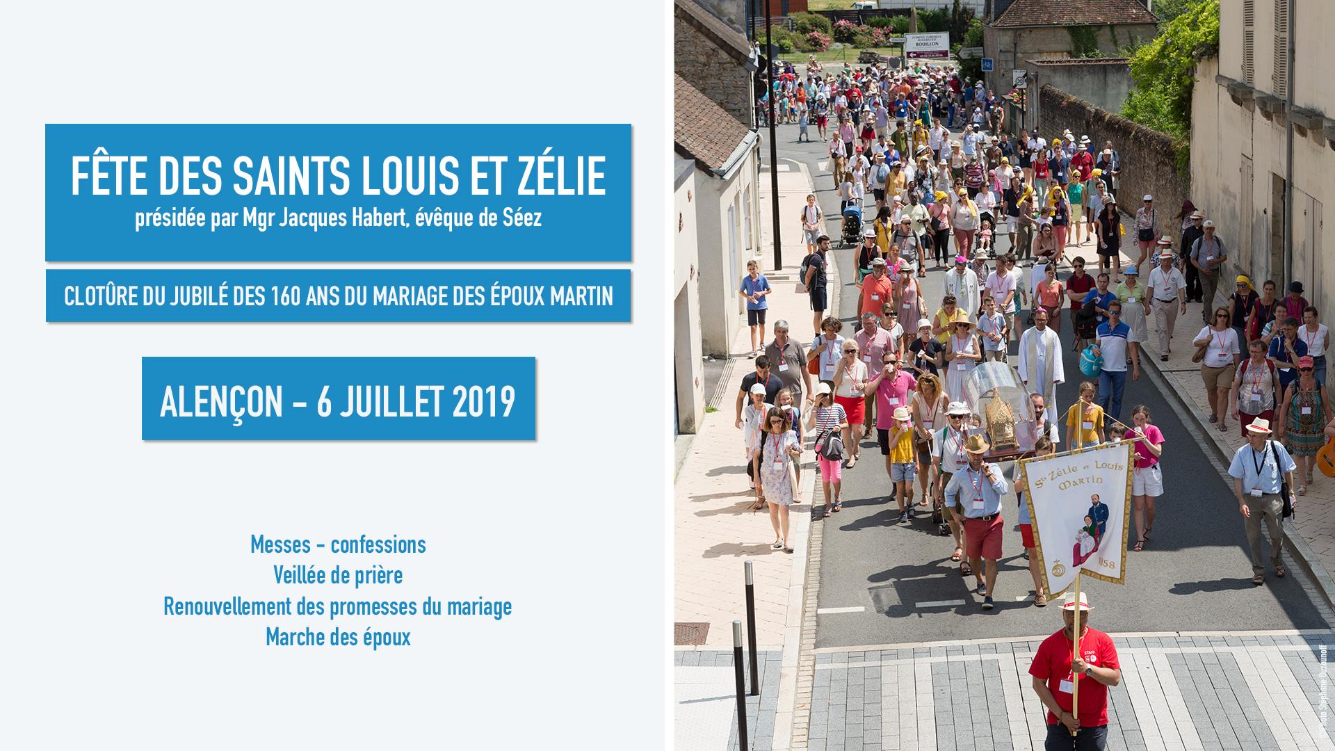 Fête des saints Louis et Zélie Martin – Clôture du Jubilé – le 6 juillet 2019 à Alençon (51)