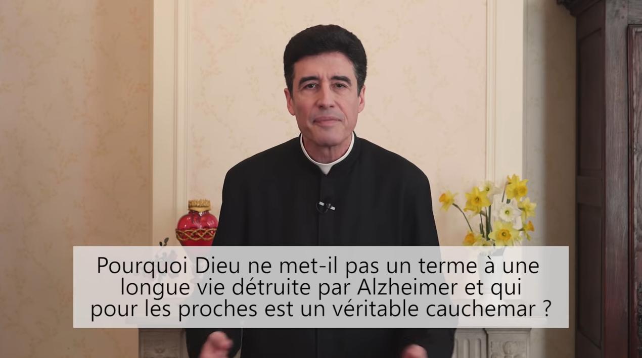 Deux minutes pour vous #54 – Père Michel-Marie Zanotti-Sorkine – «Pourquoi Dieu ne met-il pas un terme à une longue vie détruite par Alzheimer et qui pour les proches est un véritable cauchemar?»