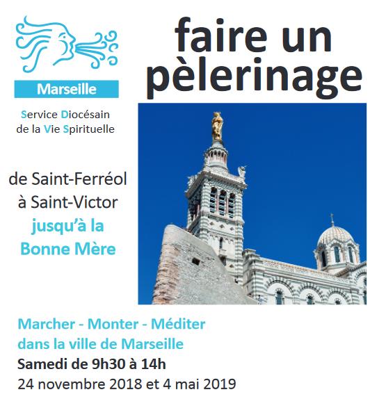 Pèlerinage d'un jour à Marseille (13) le 4 mai 2019