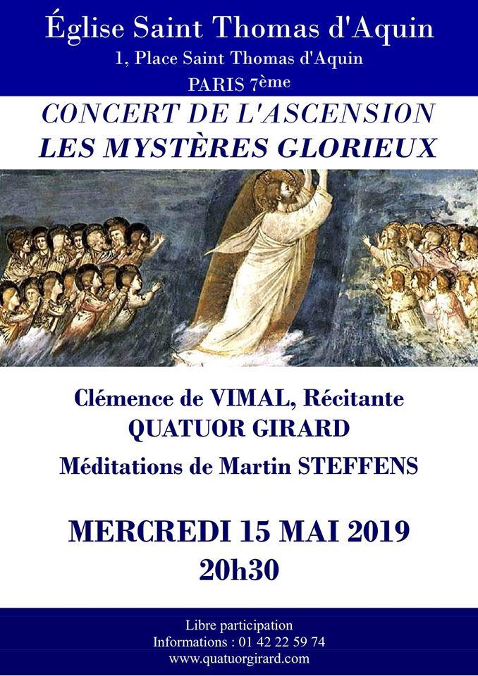 Les Mystères Glorieux – Concert de l'Ascension le 15 mai 2019 à Paris avec le Quatuor Girard & méditations par Martin Steffens lues par Clémence de Vimal