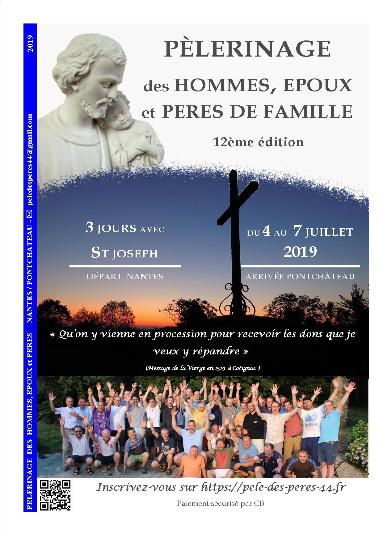 Pèlerinage des Pères de Famille Loire Atlantique du 4 au 7 juillet 2019 de Nantes (44) à Pontchâteau (44)