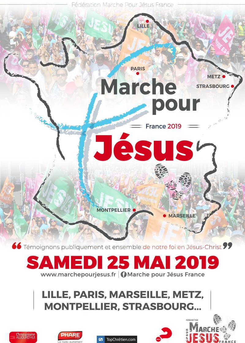 Marche Pour Jésus à Montpellier (34), Marseille (13), Strasbourg (67), Metz (57), Paris (75) & Lille (59) le 25 mai 2019