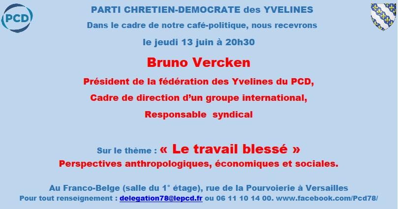 Café-Politique du Parti Chrétien Démocrate le 13 juin 2019 à Versailles (78)