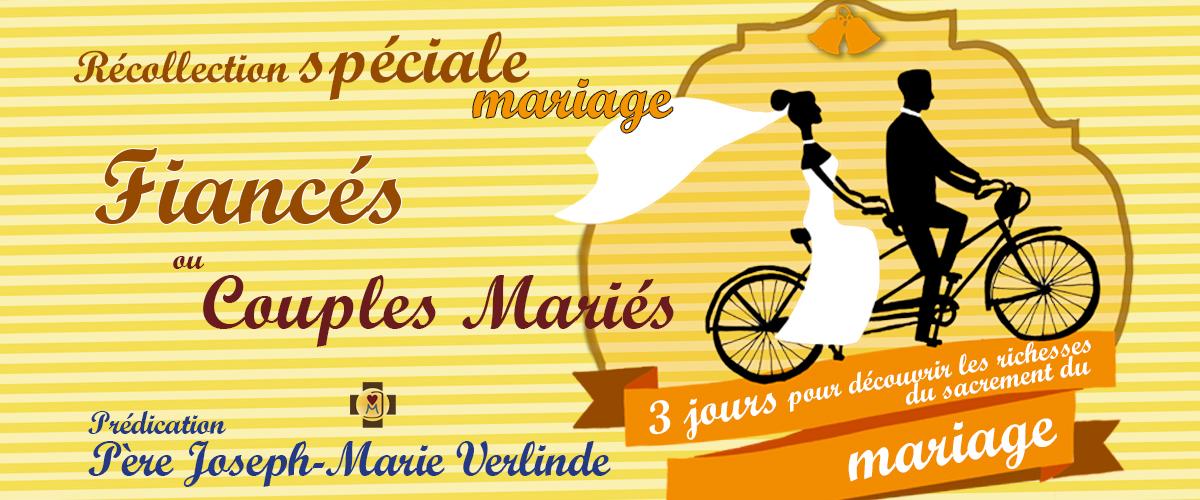 Récollection spéciale mariage du 30 mai au 2 juin 2019 à Puimisson (34)
