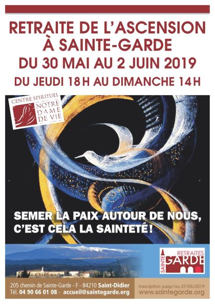 Semer la paix autour de nous, c'est cela la sainteté! du 30 mai au 2 juin 2019 à Saint-Didier (84)