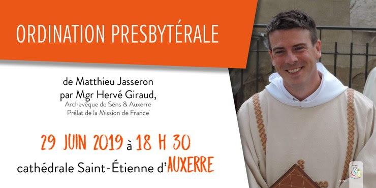 Ordination presbytérale de Matthieu Jasseron le 29 juin 2019 à Auxerre (89)