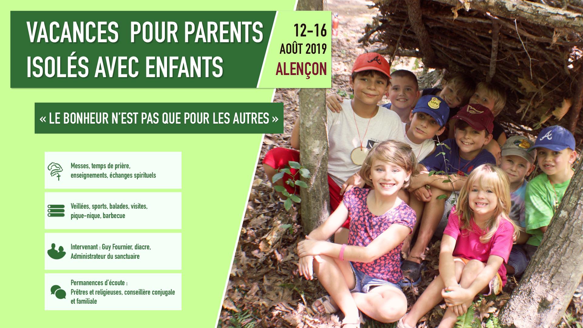 Vacances pour parents isolés avec enfants du 12 au 16 août 2019 à Alençon (61)