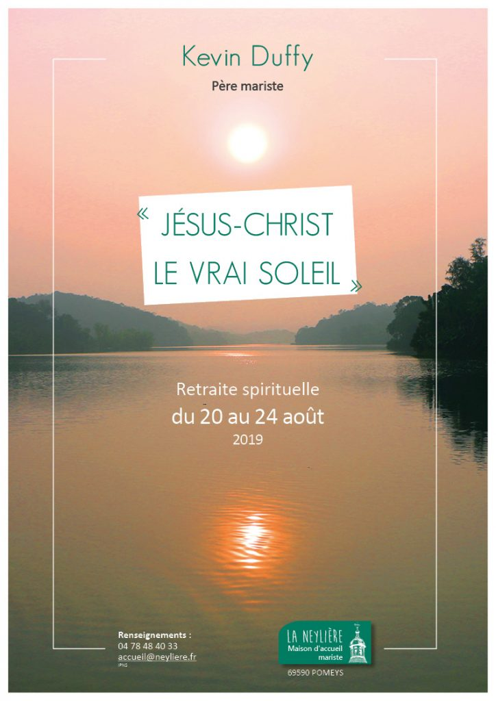 Retraite spirituelle «Jésus-Christ le vrai soleil» du 20 au 24 août 2019 à Pomeys (69)