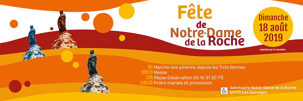 Pèlerinage Notre-Dame de la Roche le 18 août 2019 aux Sauvages (69)