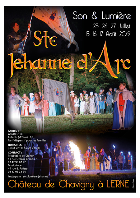 """""""Sainte Jeanne d'Arc"""": spectacle son et lumière au château de Chavigny, à Lerné (37) les 25, 26 & 27 juillet & 15, 16 & 17 août 2019"""