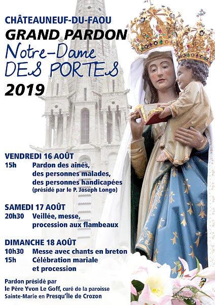 Grand Pardon de Notre-Dame des Portes (Châteauneuf-du-Faou(29)) les 16, 17 & 18 août 2019