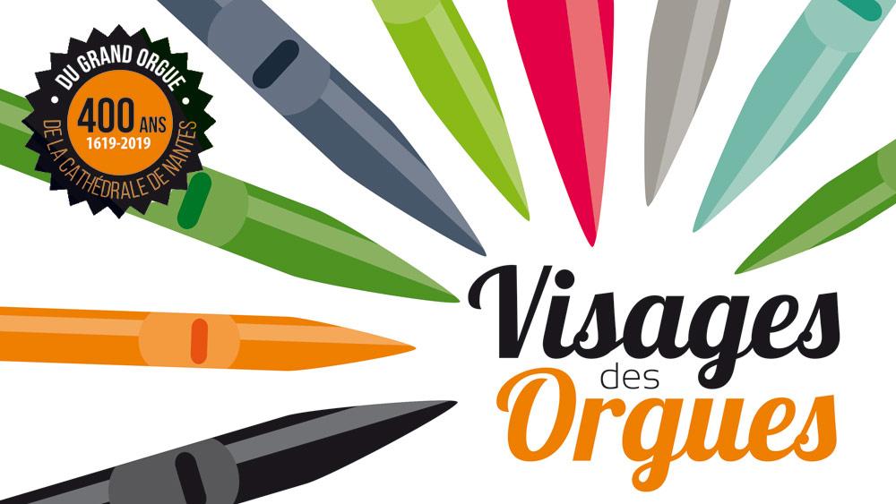 Festival Visages des Orgues à la Cathédrale de Nantes (44) du 10 juillet au 28 août 2019