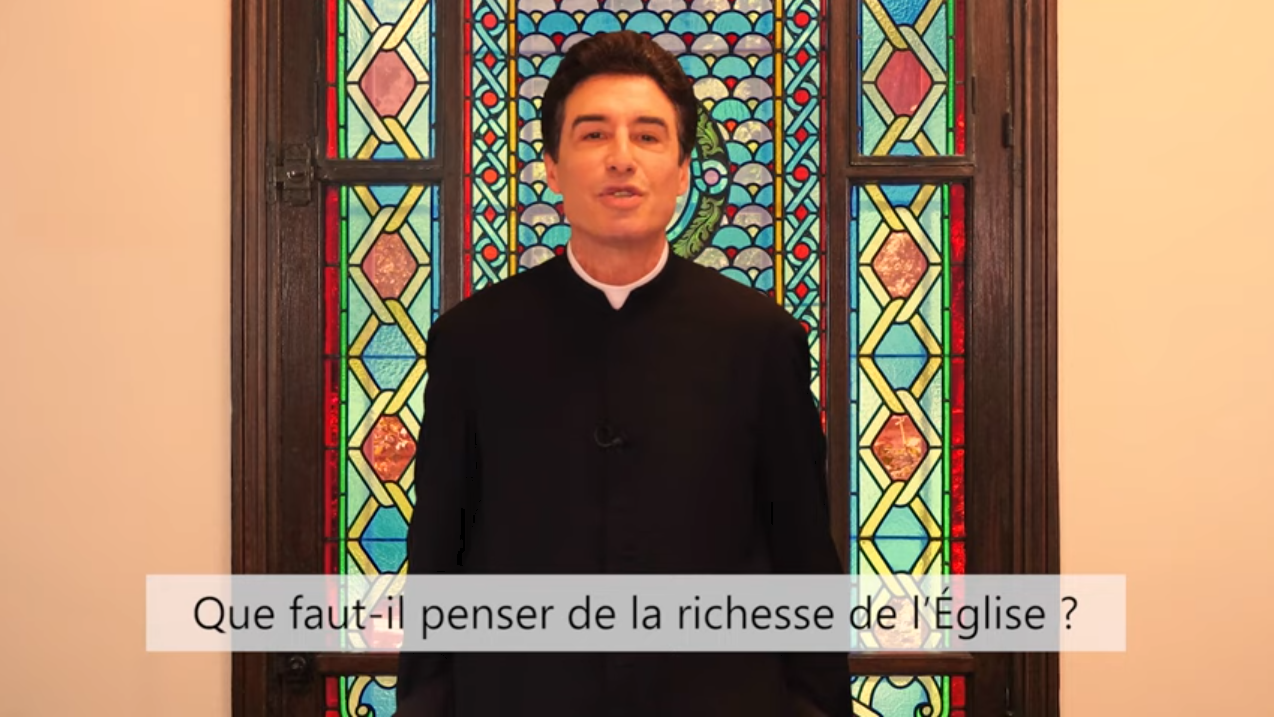 Deux minutes pour vous #74 – Père Michel-Marie Zanotti-Sorkine – «Que faut-il penser de la richesse de l'Église?»