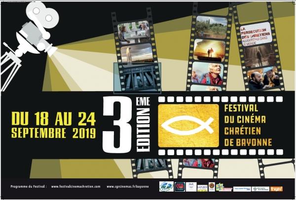 Festival du Cinéma Chrétien de Bayonne du 18 au 24 septembre 2019 à Bayonne (64)