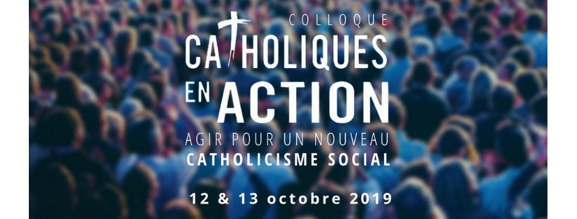 Colloque Ichtus Catholiques en Action les 12 & 13 octobre 2019 à Paris
