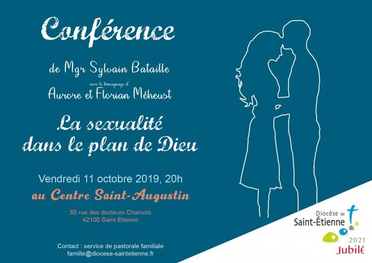 Conférence de Mgr Sylvain Bataille: la sexualité dans le plan de Dieu – 11 octobre 2019 à Saint-Etienne (42)