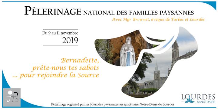 9ème Pèlerinage National des Familles Paysannes à Lourdes (65) du 9 au 11 novembre 2019
