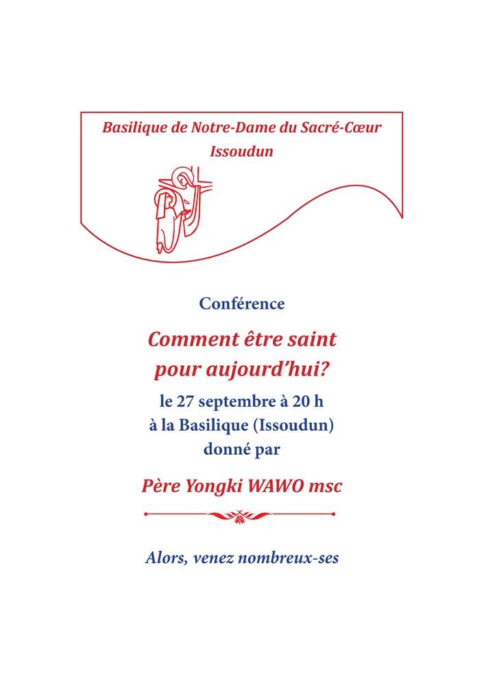 """Conférence: """"Comment être saint pour aujourd'hui?"""" le 27 septembre 2019 à Issoudun (36)"""