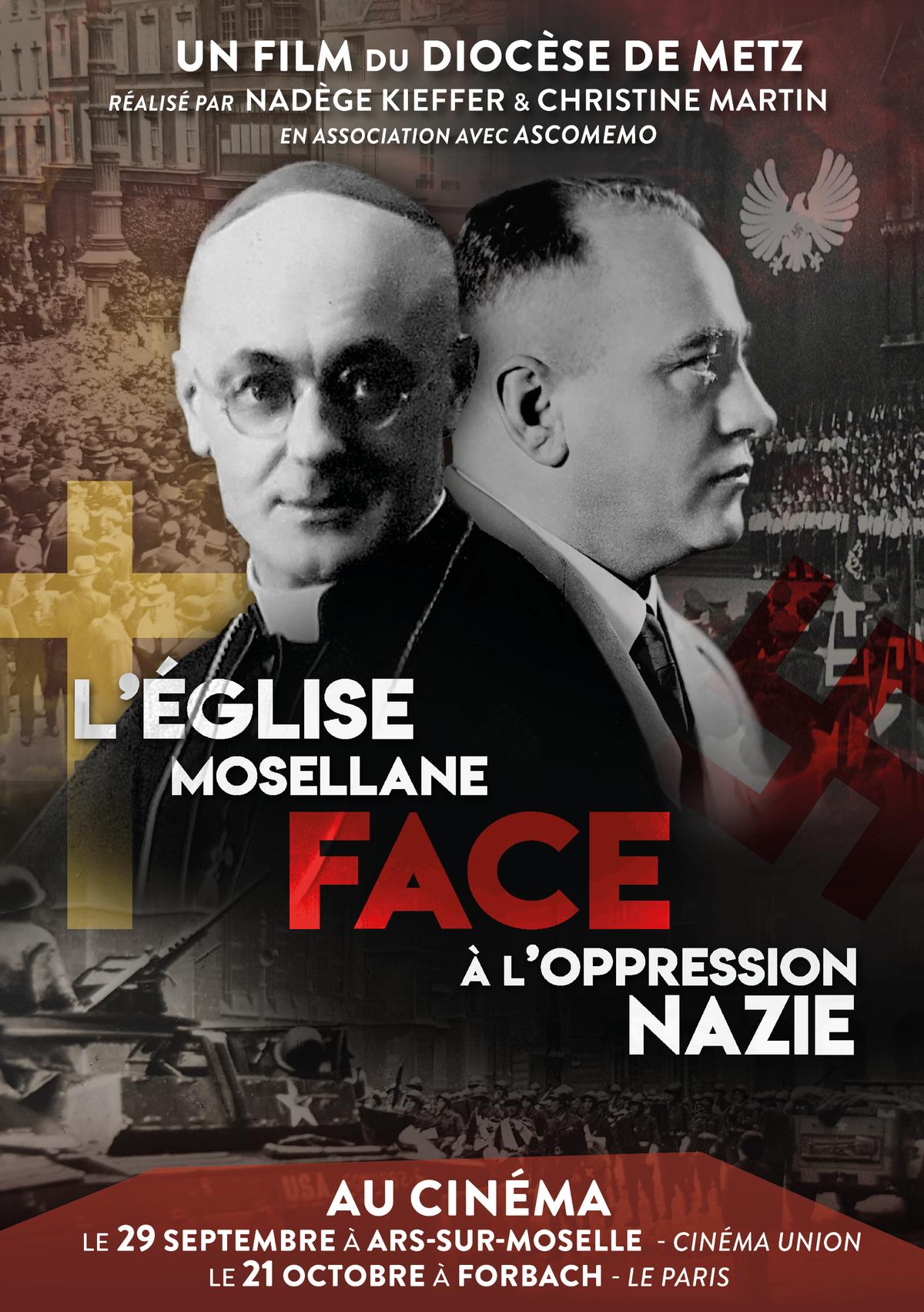 L'Église mosellane face à l'oppression nazie – Le film-documentaire projeté le 29 septembre à Ars-sur-Moselle (57) et à Forbach (57) le 21 octobre 2019