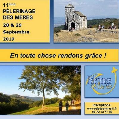 Pèlerinage des mères les 28 & 29 septembre 2019 à Dourgne (81)
