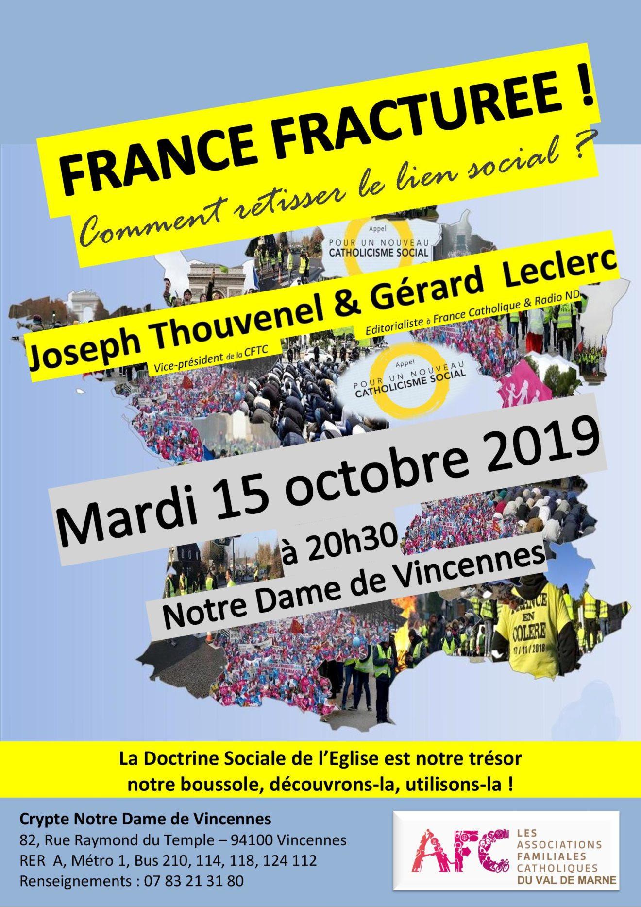 Conférence «France fracturée! Comment retisser le lien social?» Le 15 octobre 2019 à Vincennes (94)