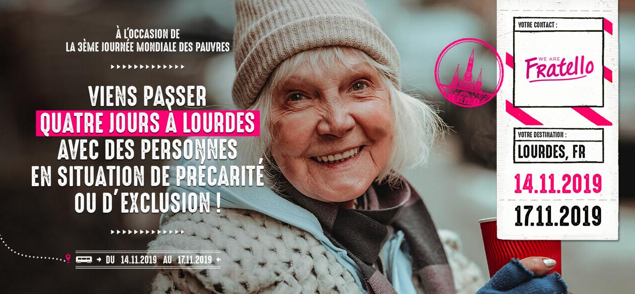 Fratello: 4 jours à Lourdes (65) avec du 14 au 17 novembre 2019 avec des personnes en situation de précarité ou d'exclusion