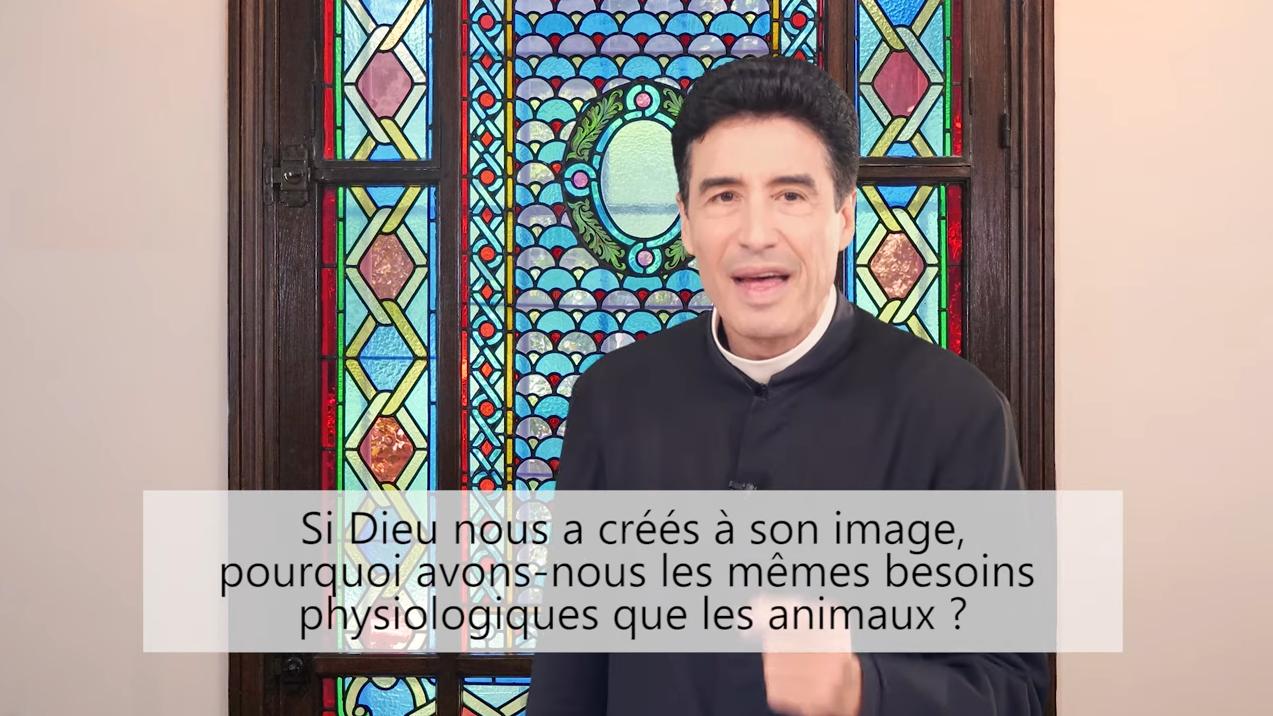 Deux minutes pour vous #78 – Père Michel-Marie Zanotti-Sorkine – «Si Dieu nous a créés à son image, pourquoi avons-nous les mêmes besoins physiologiques que les animaux?»