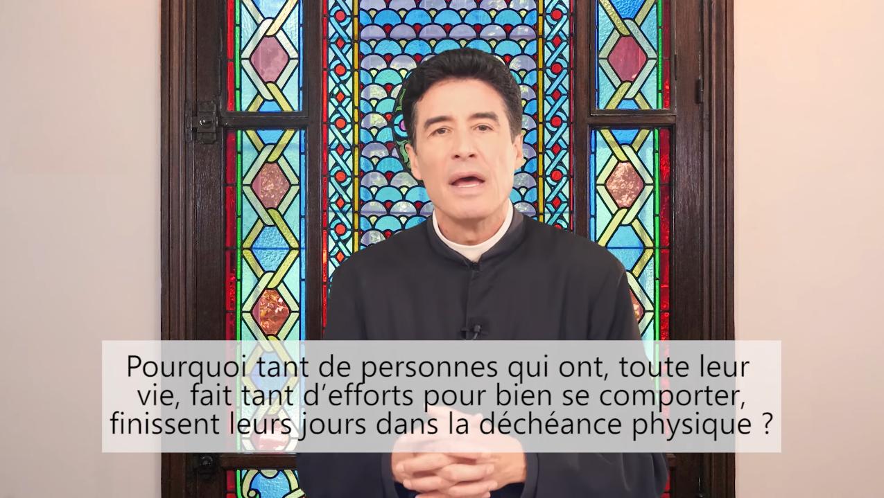 Deux minutes pour vous #79 – Père Michel-Marie Zanotti-Sorkine – «Pourquoi tant de personnes qui ont, toute leur vie, fait tant d'efforts pour bien se comporter, finissent leurs jours dans la déchéance physique?»