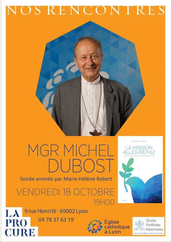 Mgr Dubost: La mission aujourd'hui – Le 18 octobre 2019 à Lyon (69)