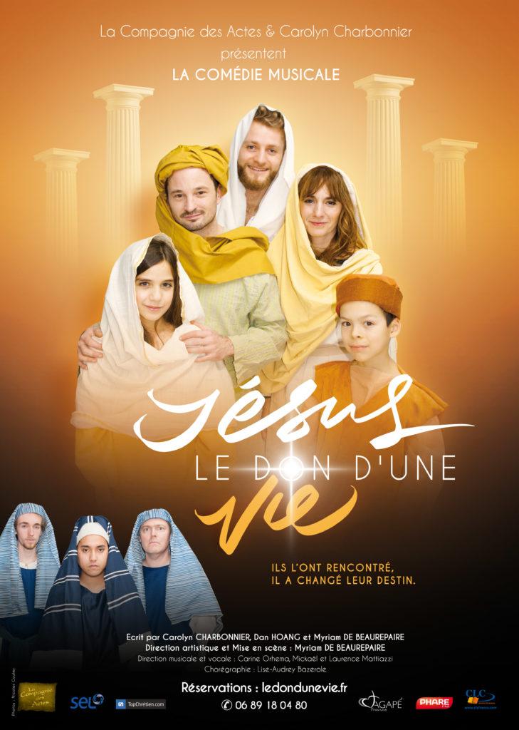 Jésus, le don d'une vie — la comédie musicale qui n'attends plus que vous! Le 19 octobre 2019 à Epinay-sur-Seine (93)