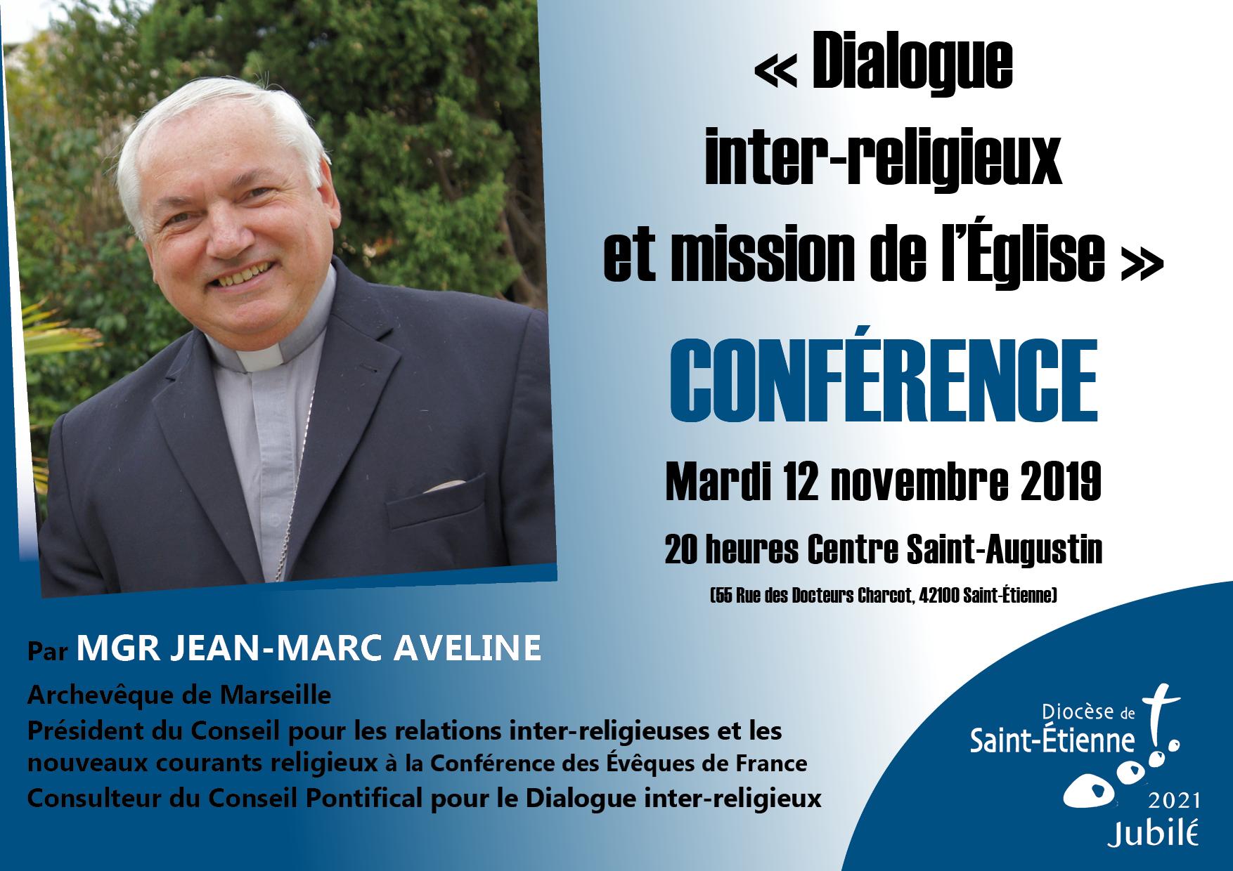 Conférence Mgr Aveline: «Dialogue inter-religieux et mission de l'Eglise» le 12 novembre 2019 à Saint-Etienne (42)