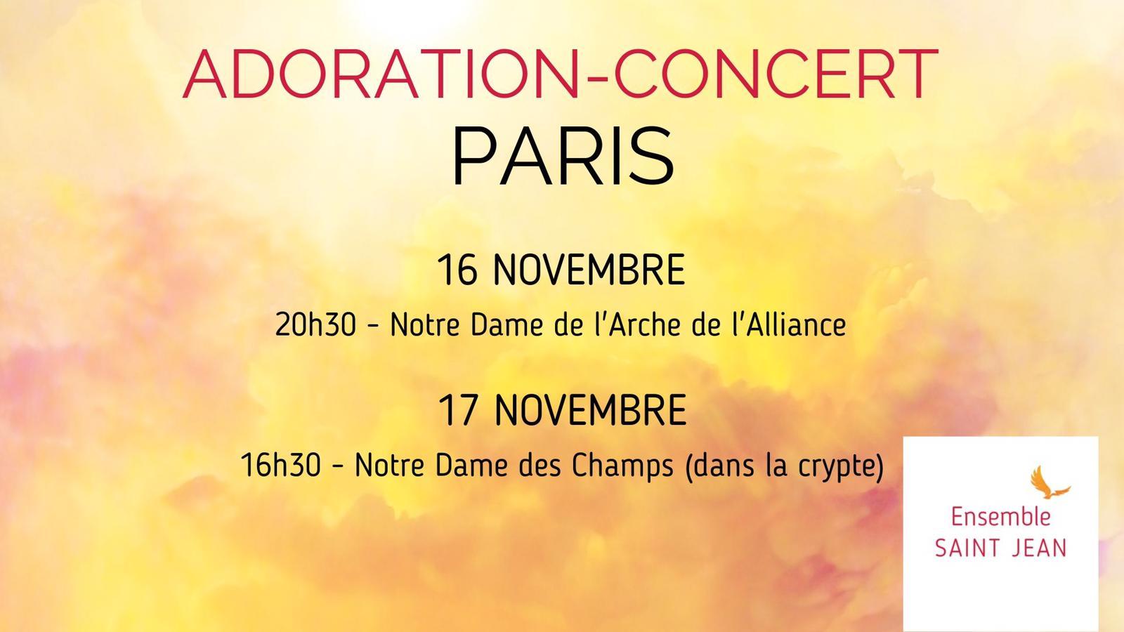 Adoration-Concert de l'Ensemble Saint Jean – 16 & 17 novembre 2019 à Paris