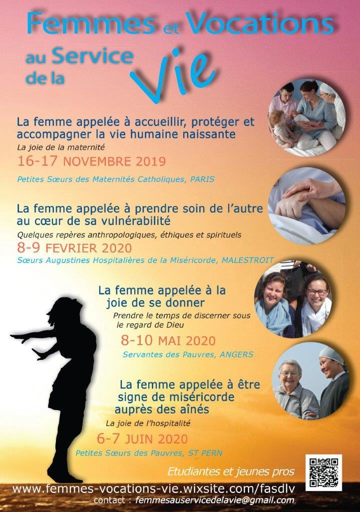 Femmes et vocations au Service de la Vie – 4 weekends: 16 & 17 novembre 2019 à Paris, 8 & 9 février à Malestroit (56), 8 & 10 mai à Angers (49), 6 & 7 juin 2020 à Saint-Pern (35)