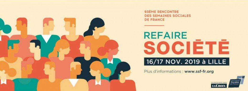 Les Semaines Sociales de France à Lille (59) les 16 & 17 novembre 2019