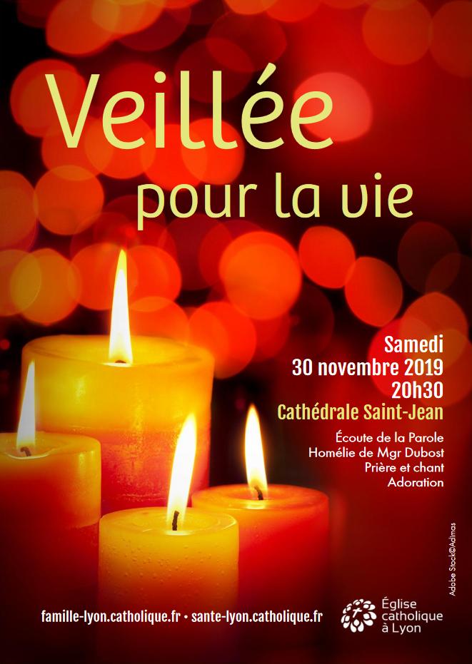 Veillée pour la vie le 30 novembre 2019 à Lyon (69)