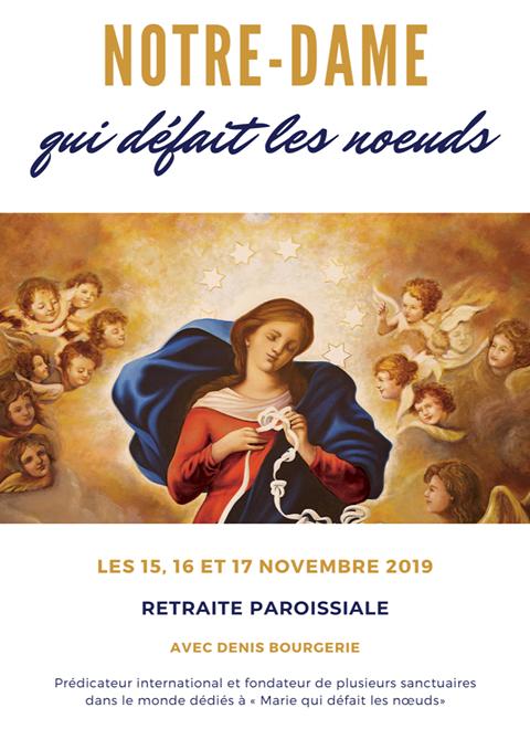Retraite ouverte à tous avec Notre-Dame qui défait les noeuds – les 15, 16 & 17 novembre 2019 à Pont-de-Veyle (01)