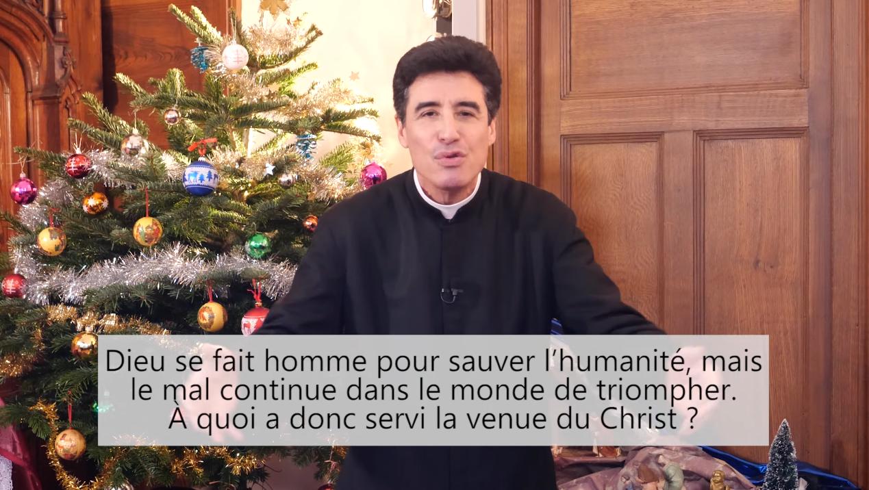 Deux minutes pour vous #91 – Père Michel-Marie Zanotti-Sorkine – «Noël! Dieu se fait homme pour sauver l'humanité, dit-on! Mais le mal continue dans le monde de triompher! À quoi a donc servi la venue du Christ?»