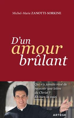 """Interview du Père Michel-Marie Zanotti-Sorkine sur RCF à propos de son dernier livre """"D'un amour brûlant"""""""