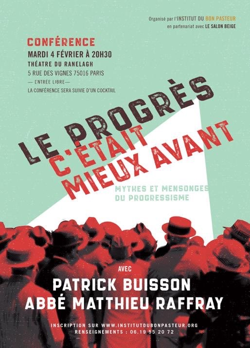 """""""le progrès c'était mieux avant! Mythes et mensonges du progressisme"""": conférence avec Patrick Buisson et l'abbé Matthieu Raffray (IBP)"""